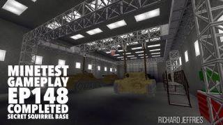 Minetest Gameplay Episode 148 Completed Secret Squirrel Base