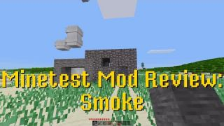 Minetest Mod Review: Smoke