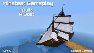 Minetest Gameplay - EP178 I Built a Boat
