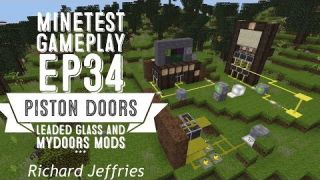 Minetest Gameplay - EP34 - Piston Doors, Leaded Glass Panes, and Mydoors Mod