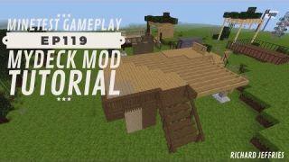 Minetest Gameplay EP119 Mydeck Mod