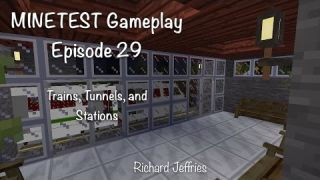 Minetest Gameplay EP29 Trains, Tunnels, and Stations