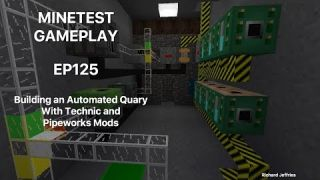 Minetest Gameplay EP125 Building an Automated Quary with Technic and Pipeworks Tutorial