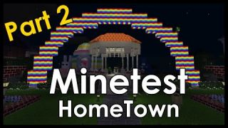 Minetest - HomeTown [Part 2]