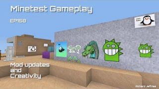 Minetest Gameplay - Episode 158 - Mode Updates, Creativity, and Insipation