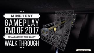 Minetest Gameplay Final 2017 - Completed Factory and Quary Walkthrough