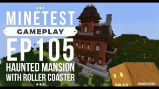 Minetest Gameplay EP105 OLD Hal0w33n Mansion Now with Roller Coaster!