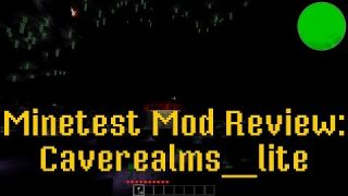 Minetest Mod Review: Caverealms_lite