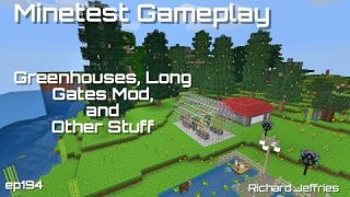 Minetest Gameplay EP194 Greenhouse, Long Gates Mod, and Other Stuff