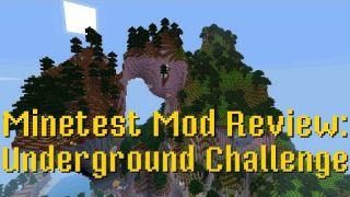 Minetest Mod Review: Underground Challenge