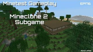 Minetest Gameplay EP176 Mineclone 2 Subgame Review