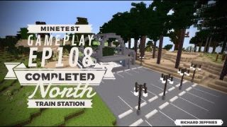 Minetest Gameplay EP108 Completed North Train Station